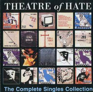 Theatre Of Hate / The Pack - The Complete Singles Collection (1995)