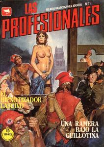 Las Profesionales 21 (de 68) El Hipnotizador Lascivo / Una Ramera Bajo La Guillotina