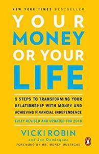 Your Money or Your Life [Kindle Edition]