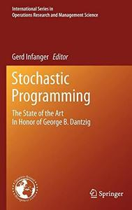 Stochastic programming: The state of the art in honor of George B. Dantzig