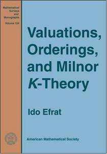 Valuations, Orderings, and Milnor $K$-Theory