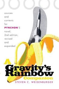 A Gravity's rainbow companion : sources and contexts for Pynchon's novel