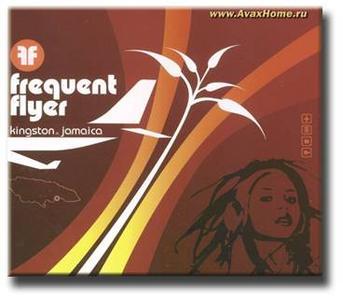 VA - Frequent Flyer: Kingston Jamaica  (2005)