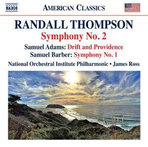 National Orchestral Institute Philharmonic, James Ross - Thompson, Adams, Barber (2017)
