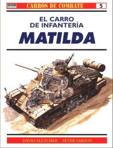 El Carro De Infanteria Matilda