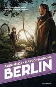 Fabio Geda, Marco Magnone - Il richiamo dell'Havel. Berlin Vol.5