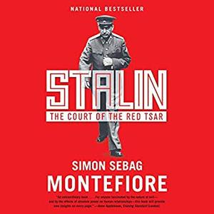 Stalin: The Court of the Red Tsar [Audiobook]