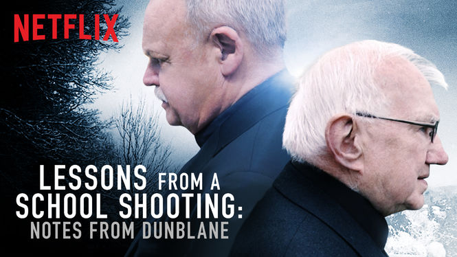 Lessons from a School Shooting: Notes from Dunblane (2018)