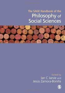 The SAGE Handbook of the Philosophy of Social Sciences
