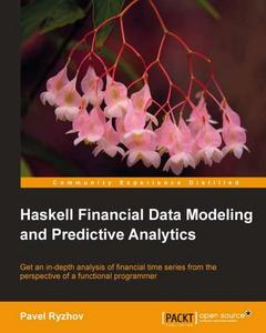 Haskell Financial Data Modeling and Predictive Analytics (repost)