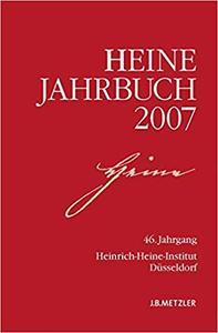 Heine-Jahrbuch 2007: 46. Jahrgang (Repost)