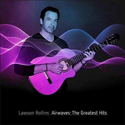 Lawson Rollins - Airwaves: The Greatest Hits (2018) [Official Digital Download 24/96]