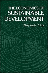The Economics Of Sustainable Development (Repost)