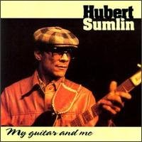 Hubert Sumlin - My Guitar & Me