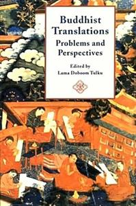 Buddhist Translation: Problems and Perspectives