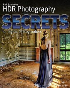 Rick Sammons HDR Secrets for Digital Photographers