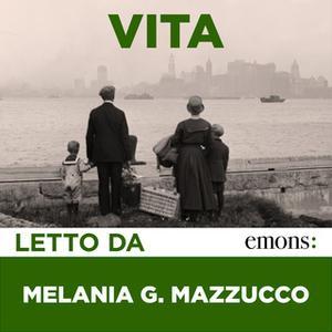 «Vita» by Melania G. Mazzucco
