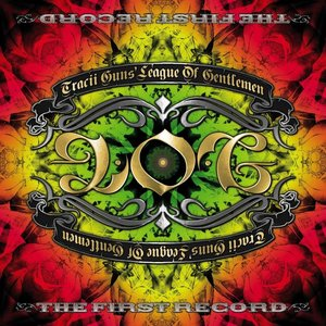 Tracii Guns' League Of Gentlemen - The First Record (2013)