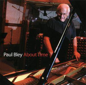 Paul Bley - About Time (2008)