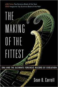 The Making of the Fittest DNA and the Ultimate Forensic Record of Evolution