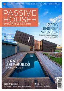 Passive House+ - Issue 23 2017 (Irish Edition)