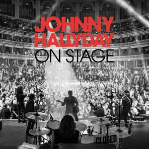 Johnny Hallyday - On Stage (Deluxe Version) (2013)