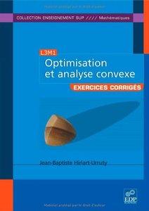 Optimisation et analyse convexe : Exercices et problèmes corrigés, avec rappels de cours (Repost)