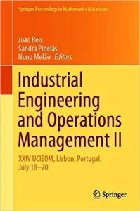 Industrial Engineering and Operations Management II: XXIV IJCIEOM, Lisbon, Portugal, July 18–20