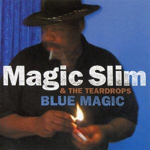 Magic Slim & The Teardroprs - Blue Magic (2002) {Enhanced CD} RE-UP