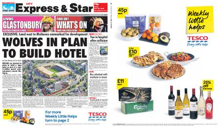 Express and Star City Edition – June 28, 2019