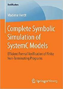 Complete Symbolic Simulation of SystemC Models  [Repost]