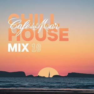 VA - Cafe Del Mar: ChillHouse Mix 10 (2019)