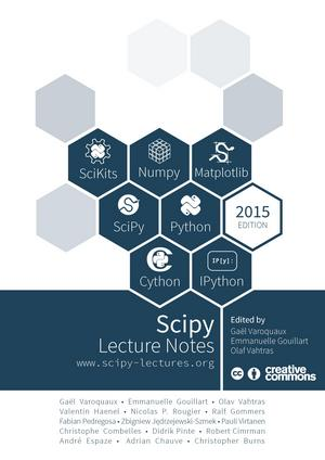 Python Scientific Lecture Notes (Scipy Lecture Notes) by Emmanuelle Gouillart, Olav Vahtras, Gaël Varoquaux