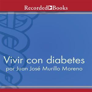 «Vivir con diabetes» by Juan José Murillo Moreno