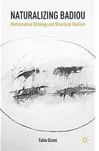 Naturalizing Badiou: Mathematical Ontology and Structural Realism [Repost]
