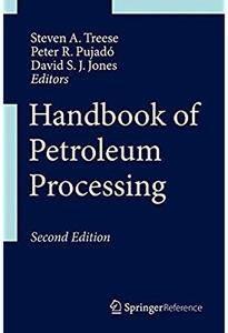 Handbook of Petroleum Processing (2nd edition) [Repost]