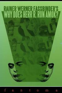 Why Does Herr R. Run Amok? (1970) Warum läuft Herr R. Amok