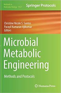 Microbial Metabolic Engineering: Methods and Protocols