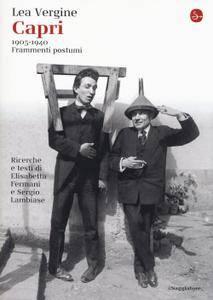 Lea Vergine - Capri 1905-1940. Frammenti postumi