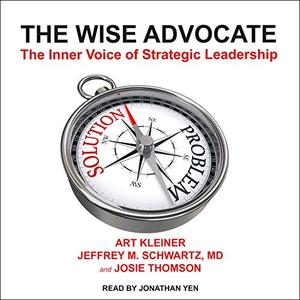 The Wise Advocate: The Inner Voice of Strategic Leadership [Audiobook]