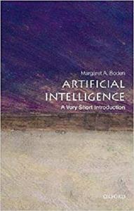 Artificial Intelligence: A Very Short Introduction (Very Short Introductions) [Repost]