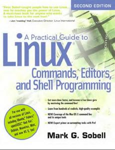 A Practical Guide to Linux Commands, Editors, and Shell Programming , 2nd Edition (Repost)