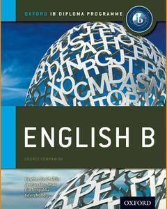 IB English B Course Companion • IB Diploma Programme • Book and Answers (2012)