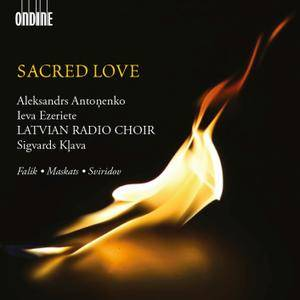 Latvian Radio Choir, Sigvards Klava - Sacred Love: Yuri Falik, Arturs Maskats, Georgy Sviridov (2014) [Re-Up]