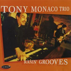 Tony Monaco - Burnin' Grooves (2001) {Summit DCD304}