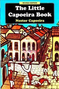 The Little Capoeira Book (Repost)
