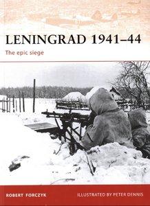 Leningrad 1941-44. The Epic Siege