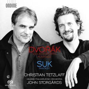 Christian Tetzlaff, Helsinki PO, John Storgards - Antonin Dvorak: Violin Concerto, Romance; Josef Suk: Fantasy (2016) [Re-Up]