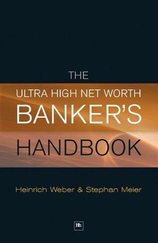 The Ultra High Net Worth Banker's Handbook