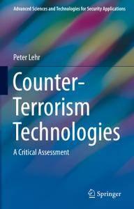 Counter-Terrorism Technologies: A Critical Assessment (Repost)